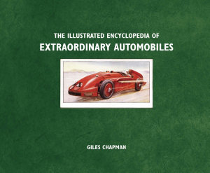 Illustrated Encyclopedia of Extraordinary Automobiles PDF