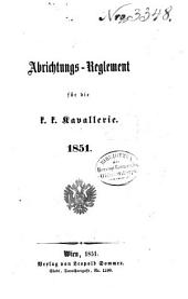 Abrichtungs-Reglement für die k.k.Kavallerie, 1851