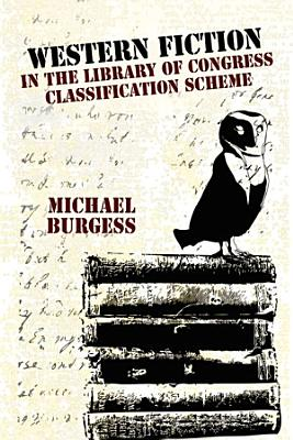 Western Fiction in the Library of Congress Classification Scheme PDF