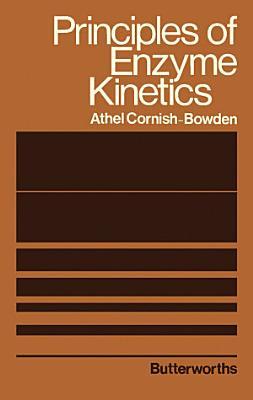Principles of Enzyme Kinetics
