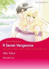 A Secret Vengeance: Mills & Boon Comics