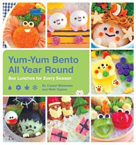 Yum Yum Bento All Year Round Book
