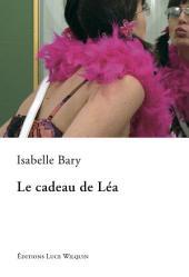Le cadeau de Léa: Un roman sur l'amitié