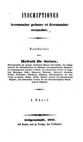 Codex inscriptionum romanarum Danubii et Rheni: Inscriptiones Germaniae primae et Germaniae secundae. 1851