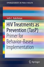 HIV Treatments as Prevention (TasP)