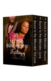 Boxed Set: Bound to the Billionaire Trilogy (BWWM Interracial Romance Short Stories)