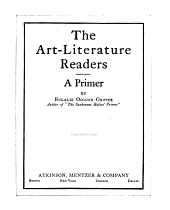 The Art-literature Readers: A primer, [Book one-], Volume 1