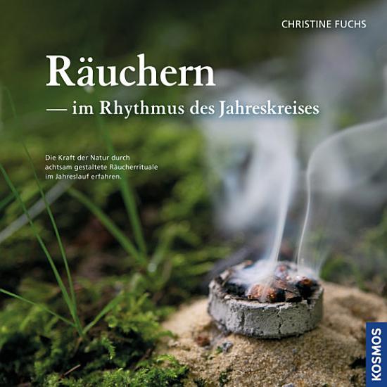 R  uchern im Rhythmus des Jahreskreises PDF