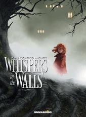 Whispers In The Walls #1 : Sarah