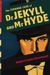 The Strange Case of Dr. Jekyll and Mr. Hyde (Illustrated)