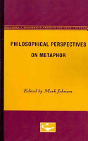 Philosophical Perspectives on Metaphor PDF
