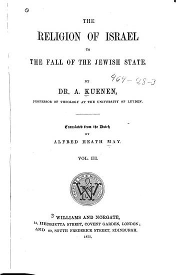 The Religion of Israel to the Fall of the Jewish State PDF
