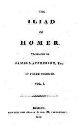 The Iliad of Homer: Volume 1