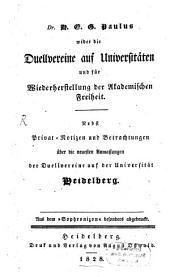 Wider die Duellvereine auf Universitäten und für Wiederherstellung der akademischen Freyheit