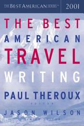 The Best American Travel Writing 2001 Book PDF