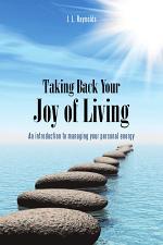 Taking Back Your Joy of Living