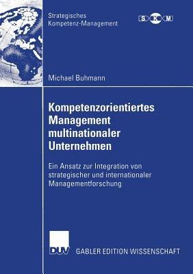 Kompetenzorientiertes Management multinationaler Unternehmen PDF