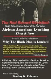 The Red Record Revisited: African American Lynching Then & Now