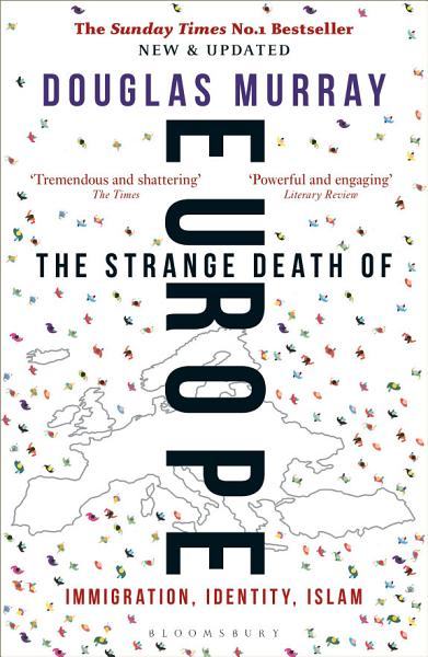 Download The Strange Death of Europe Book