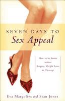Seven Days to Sex Appeal PDF