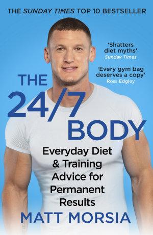 The 24 7 Body