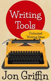Writing Tools: Unlimited Writing Ideas