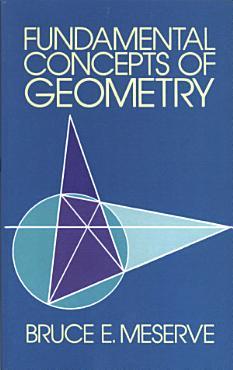 Fundamental Concepts of Geometry PDF