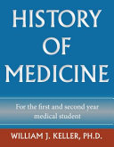History of Medicine for the First and Second Year Medical Student PDF