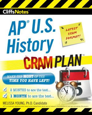 CliffsNotes AP U S  History Cram Plan