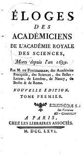 Eloges des académiciens de l'académie royale des sciences, morts depuis l'an 1699