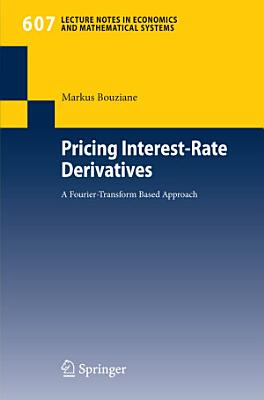 Pricing Interest Rate Derivatives