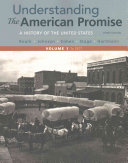 Understanding the American Promise  Volume 1