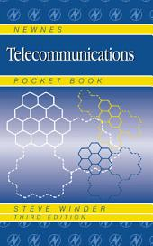 Newnes Telecommunications Pocket Book: Edition 3
