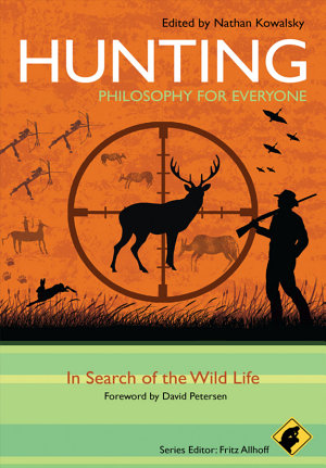 Hunting   Philosophy for Everyone