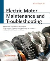 Electric Motor Maintenance and Troubleshooting, 2nd Edition: Edition 2