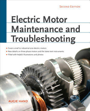 Electric Motor Maintenance and Troubleshooting  2nd Edition PDF