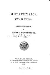 Metaphysica Nova Et Vetusta: A Return to Dualism