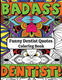 Funny Dentist Quotes Coloring Book