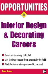 Opportunities in Design and Decorating Careers: Edition 3