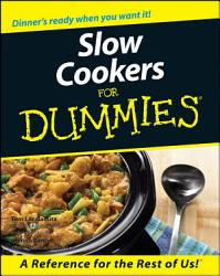 Slow Cookers For Dummies Book PDF