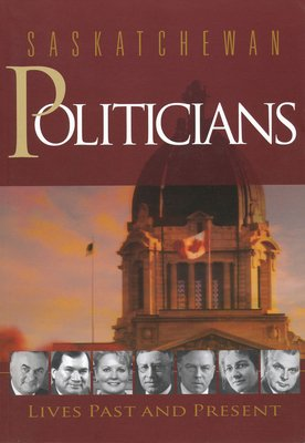 Saskatchewan Politicians PDF