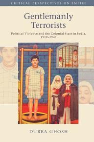 Gentlemanly Terrorists PDF