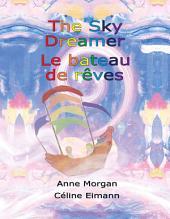 The Sky Dreamer / Le Bateau de RÌ»ves