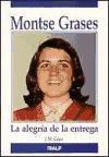 Montse Grases: La alegría de la entrega