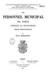 Le personnel municipal de Paris pendant la révolution. Période constitutionnelle