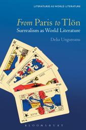 From Paris to Tlön: Surrealism as World Literature