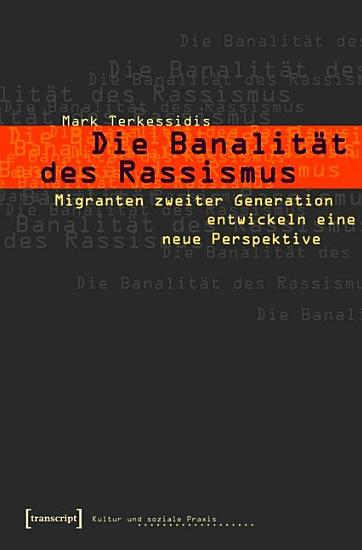 Die Banalit  t des Rassismus PDF