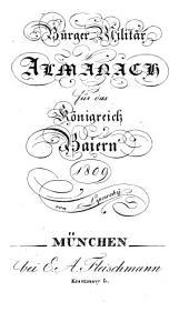 Bürger-Militär-Almanach für das Königreich Baiern: 1809