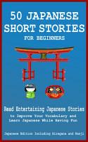 50 Japanese Short Stories for Beginners  Read Entertaining     PDF