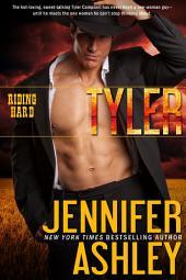 Tyler: Riding Hard